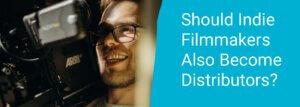 indie filmmaking